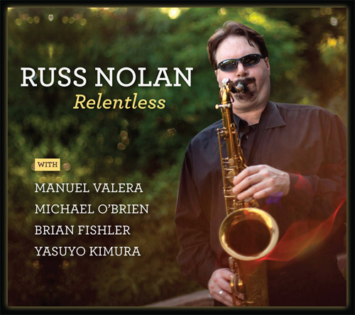Russ Nolan ~ Relentless
